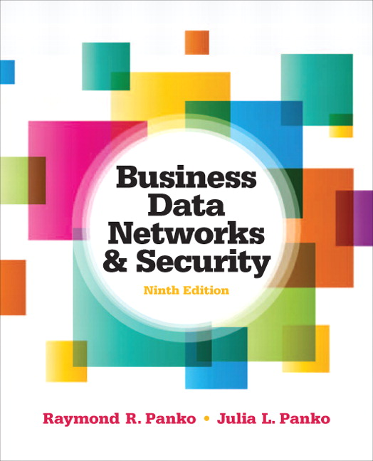 Test Bank for Business Data Networks and Security 9th Edition by Panko