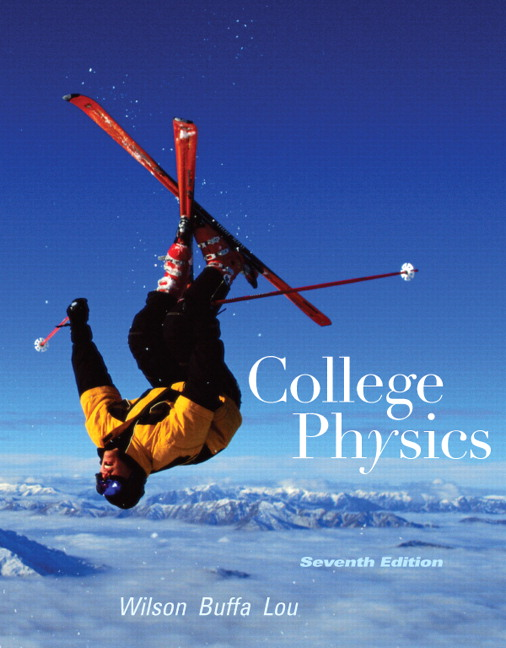 Test Bank for College Physics 7th Edition by Wilson