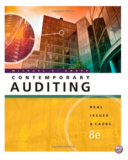 Solution Manual for Contemporary Auditing Real Issues and Cases 8th Edition by Knapp