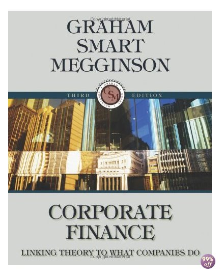 Solution Manual for Corporate Finance Linking Theory to What Companies Do 3rd Edition by Graham