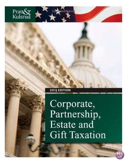 Solution Manual for Corporate Partnership Estate and Gift Taxation 2013 7th Edition by Pratt