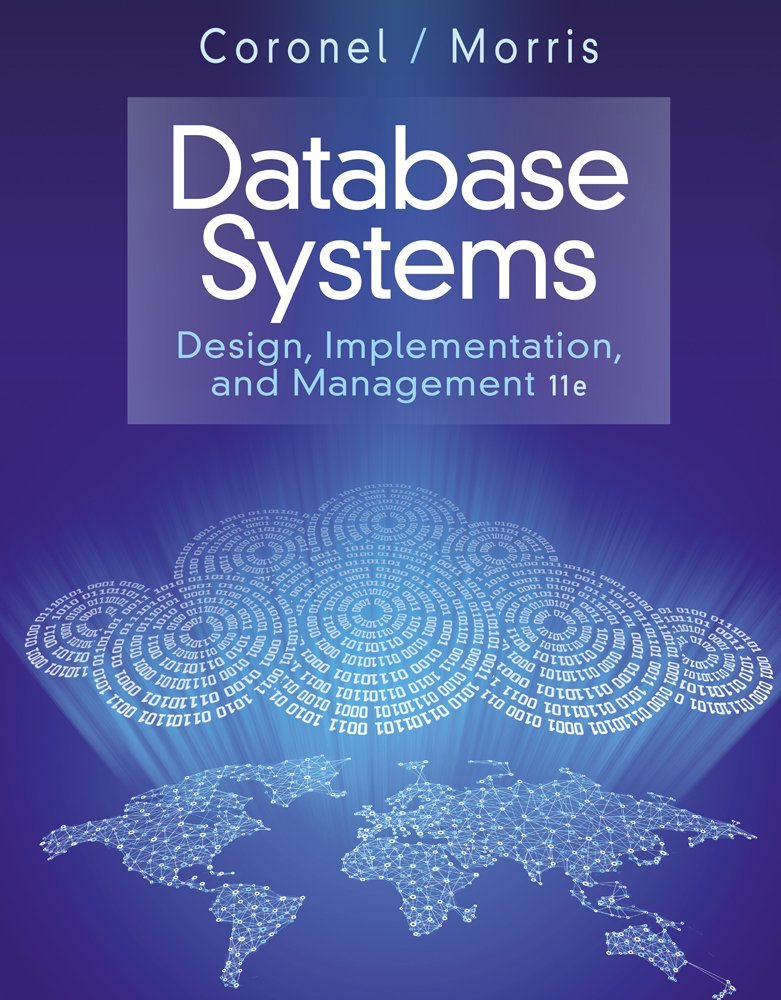 Test Bank for Database Systems: Design, Implementation & Management, 11th Edition by Carlos Coronel and Steven Morris