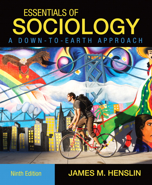 Test Bank for Essentials of Sociology A Down-to-Earth Approach 9th Edition by Henslin
