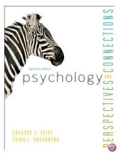 Solution Manual for Psychology Perspectives and Connections 2nd Edition by Feist