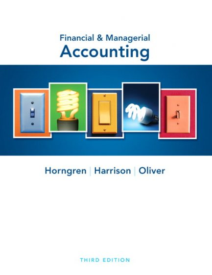 Solution Manual for Financial and Managerial Accounting 3rd Edition by Horngren