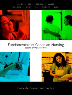 Test Bank for Fundamentals of Canadian Nursing Concepts Process and Practice 2nd Edition by Kozier