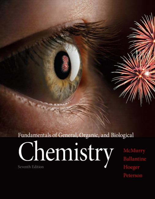 Test Bank for Fundamentals of General, Organic, and Biological Chemistry, 7ed, John E. McMurry, David S. Ballantine, Carl A. Hoeger, Virginia E. Peterson