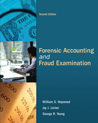 Solution Manual for Forensic Accounting and Fraud Examination 2nd Edition William S. Hopwood, Jay J. Leiner, George R. Young