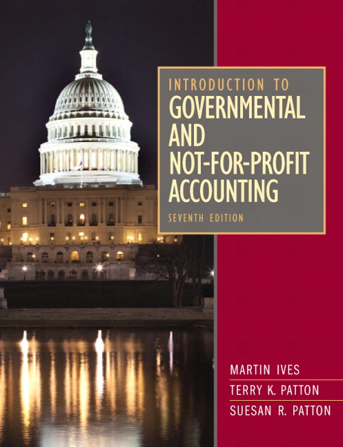 Test Bank for Introduction to Governmental and Not for Profit Accounting 7th Edition by Ives