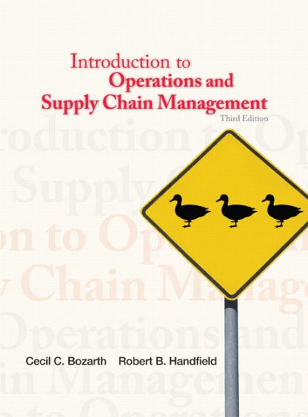 Solution Manual for Introduction to Operations and Supply Chain Management 3rd Edition by Bozarth