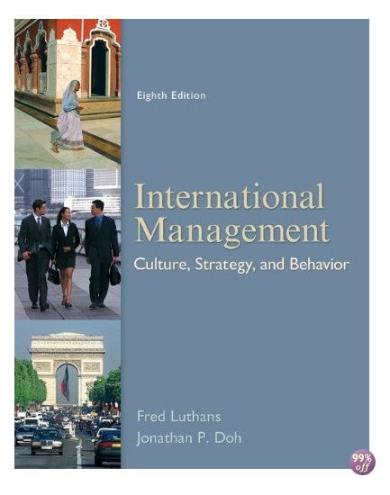 Solution Manual for International Management Culture Strategy and Behavior 8th Edition by Luthans