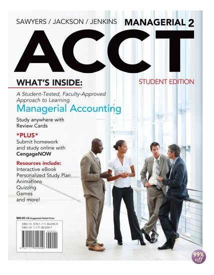 Solution Manual for Managerial ACCT2 2nd Edition by Sawyers