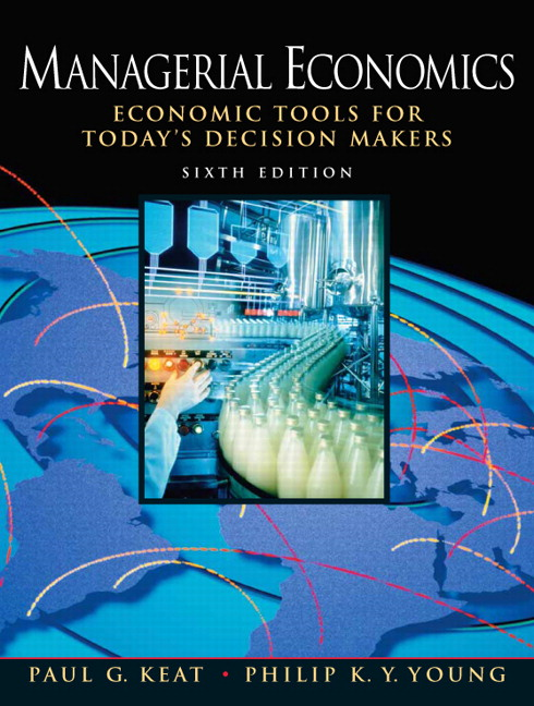 Solution Manual for Managerial Economics 6th Edition for Keat