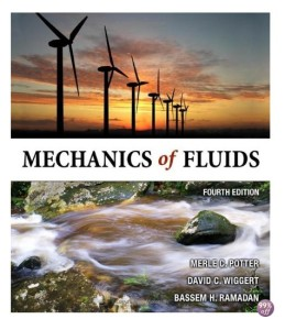 Solution Manual for Mechanics of Fluids 4th Edition by Potter