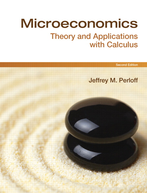 Solution Manual for Microeconomics Theory and Applications with Calculus 2nd Edition by Perloff
