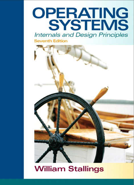 Test Bank for Operating Systems: Internals and Design Principles, 7th Edition: William Stallings