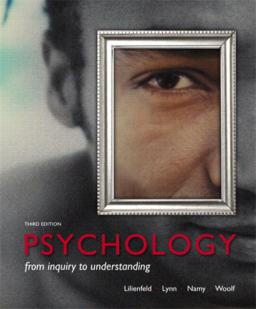 Test Bank for Psychology: From Inquiry to Understanding, 3/E 3rd Edition Scott O. Lilienfeld, Steven J Lynn, Laura L. Namy