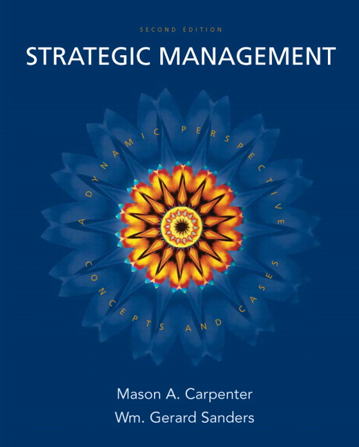Solution Manual and Case Solutions for Strategic Management Concepts and Cases 2nd Edition by Carpenter