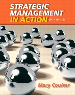 Solution Manual for Strategic Management in Action 6th Edition by Coulter