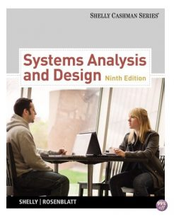 Solution Manual for Systems Analysis and Design 9th Edition by Shelly