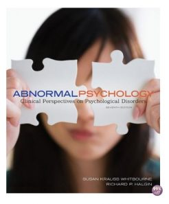 Test Bank for Abnormal Psychology Clinical Perspectives on Psychological Disorders 7th Edition by Whitbourne