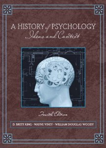 Test Bank for A History of Psychology Ideas and Context, 4th Edition : King