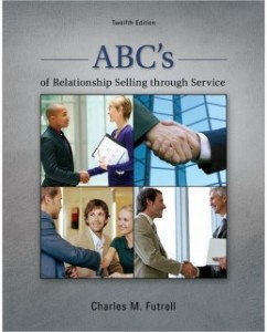 Test Bank for ABC's of Relationship Selling through Service, 12th Edition: Charles Futrell