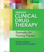 Test Bank For Abrams' Clinical Drug Therapy: Rationales for Nursing Practice, Tenth edition: Geralyn Frandsen