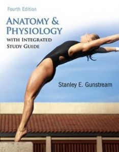 Test Bank for Anatomy and Physiology, 5th Edition: Gunstream