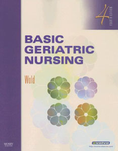 Test Bank For Basic Geriatric Nursing, 4 edition: Gloria Hoffman Wold