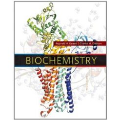 Test Bank for Biochemistry, 4th Edition : Garrett Grisham