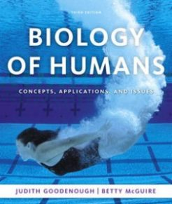 Test Bank for Biology of Humans Concepts Applications and Issues, 3rd Edition: Goodenough