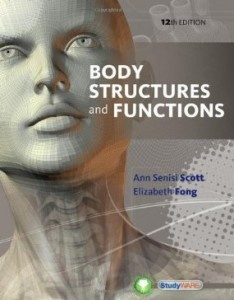 Test Bank for Body Structures and Functions, 12th Edition : Scott