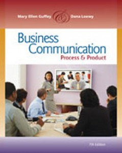 Test Bank for Business Communication Process and Product, 7th Edition: Guffey