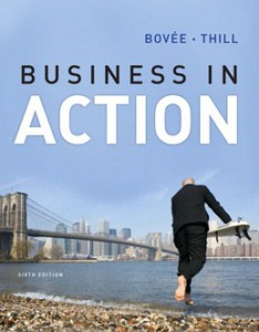 Test Bank for Business in Action, 6th Edition: Bovee