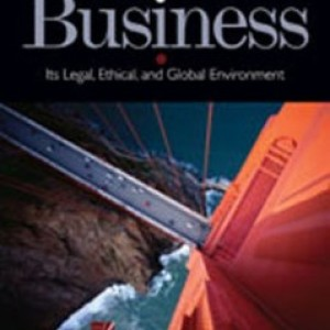 Test Bank for Business Its Legal Ethical and Global Environment, 9th Edition: Jennings