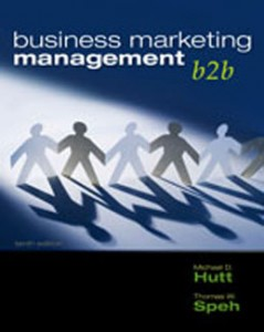 Test Bank for Business Marketing Management B2B, 10th Edition: Hutt