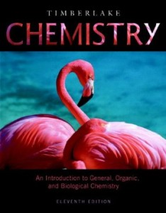 Test Bank for Chemistry An Introduction to General Organic and Biological Chemistry, 11th Edition : Timberlake