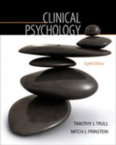 Test Bank for Clinical Psychology, 8th Edition: Trull
