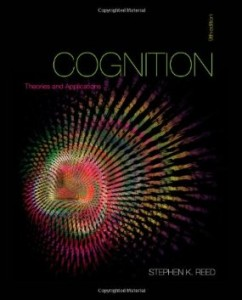 Test Bank for Cognition Theories and Applications, 9th Edition : Reed