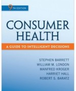Test Bank for Consumer Health, 9th Edition: Stephen Barrett