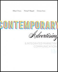 Test Bank for Contemporary Advertising and Integrated Marketing Communications, 13th Edition: Arens