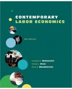 Test Bank for Contemporary Labor Economics, 9th Edition: Campbell McConnell