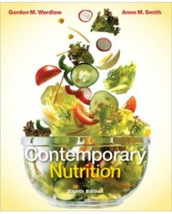 Test Bank for Contemporary Nutrition, 8th Edition: Gordon Wardlaw