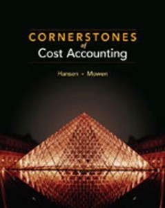 Test Bank for Cornerstones of Cost Accounting, 1st Edition: Hansen