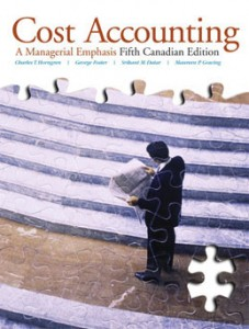 Test Bank for Cost Accounting A Managerial Emphasis, 5th Canadian Edition: Horngren