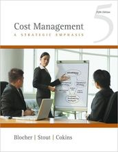 Cost Management A Strategic Emphasis Blocher 5th Edition Test Bank