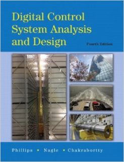 Solution Manual for Digital Control System Analysis & Design, 4/E Charles L. Phillips, Troy Nagle, Aranya Chakrabortty