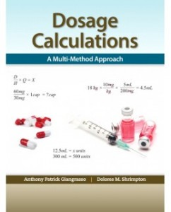Test Bank for Dosage Calculations: A Multi-Method Approach, 1st Edition: Anthony Giangrasso