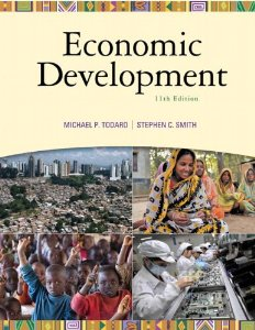 Test Bank for Economic Development The Pearson Series in Economics 11th Edition Michael P Todaro